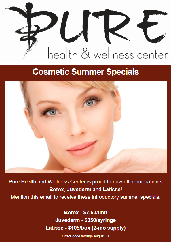 Summers Specials on Botox, Juvederm and Latisse